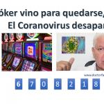 El Póker (CORONAVIRUS), vino para quedarse. Eliminemos las cadenas de TV que premian los juegos.